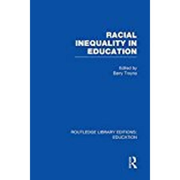 Racial Inequality in Education (Routledge Library Editions: Education)