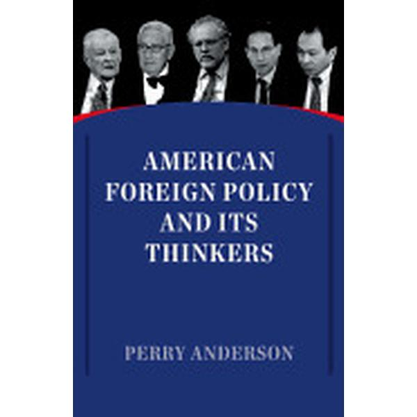 American Foreign Policy and Its Thinkers (Pocket, 2017)