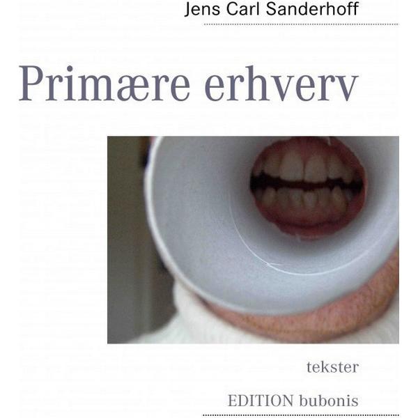 Primære erhverv: tekster, Paperback