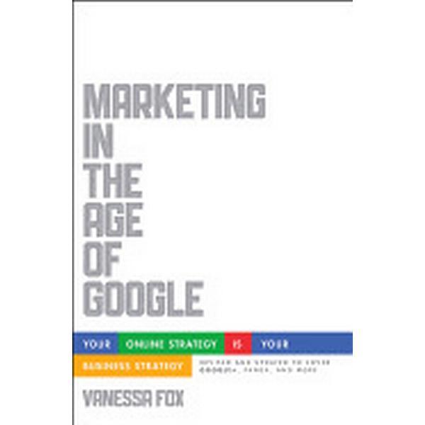 Marketing in the Age of Google (Häftad, 2012)