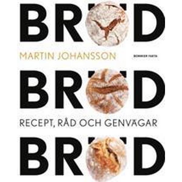 Bröd, bröd, bröd: recept, råd och genvägar (Kartonnage, 2017)