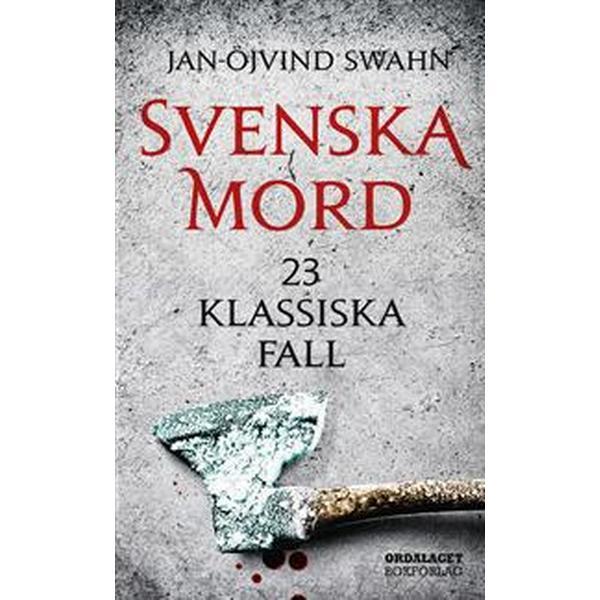 Svenska mord: 23 klassiska fall (Pocket, 2017)