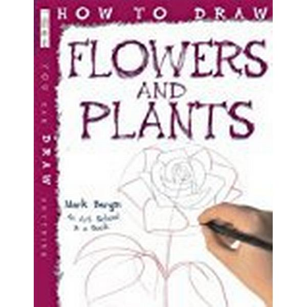 How to draw flowers and plants (Pocket, 2013)