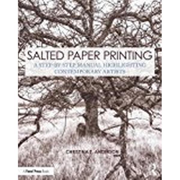 Salted Paper Printing (Häftad, 2017)