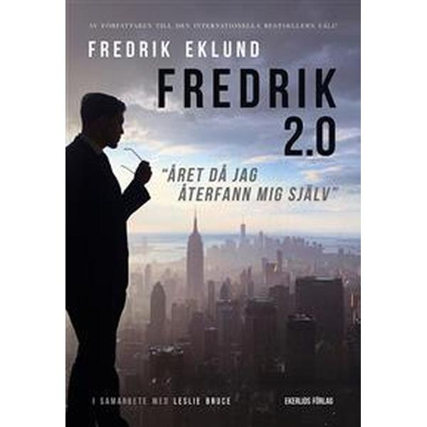 Fredrik 2.0 - året då jag återfann mig själv (E-bok, 2017)