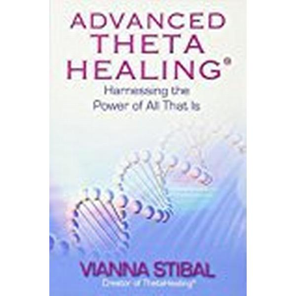 Advanced ThetaHealing (R) (Häftad, 2011)