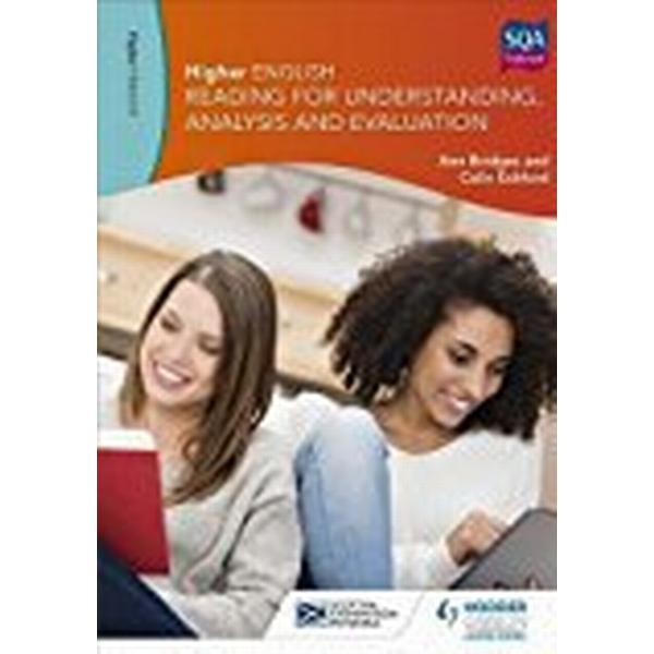 Higher English: Reading for Understanding, Analysis and Evaluation