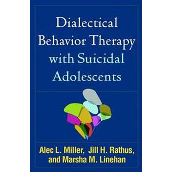 Dialectical Behavior Therapy with Suicidal Adolescents (Pocket, 2017)