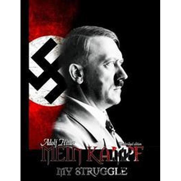 Adolf Hitler: Mein Kampf - My Strrugle (Häftad, 2016)