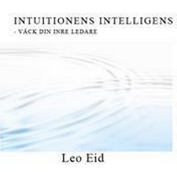Intuitionens Intelligens- Väck din inre ledare (Ljudbok nedladdning, 2016)