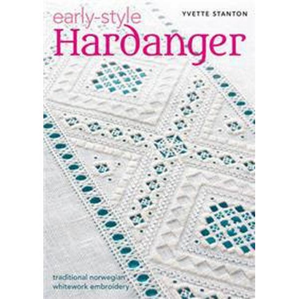 Early Style Hardanger (Häftad, 2016)