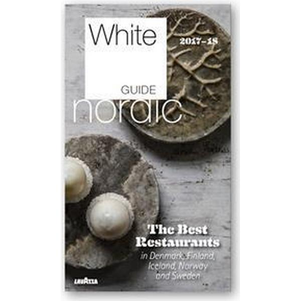 White Guide Nordic. The best restaurants in Denmark, Finland, Iceland, Norway and Sweden 2017-18 (Danskt band, 2017)
