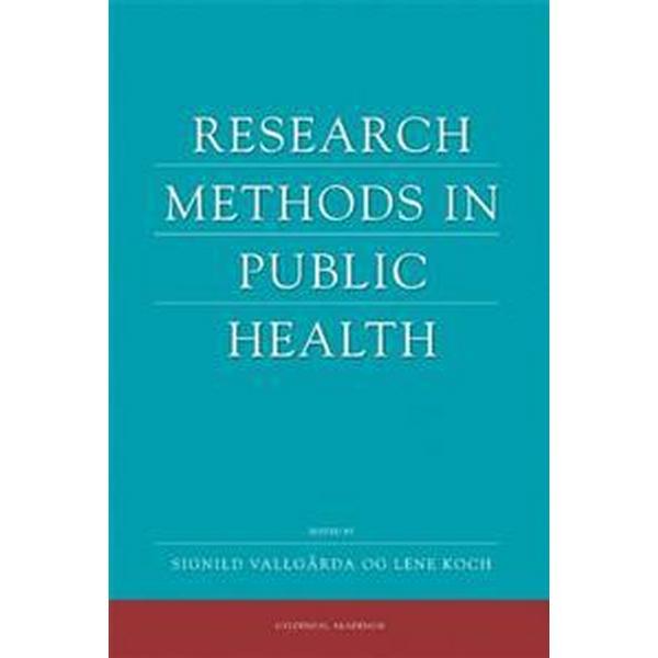 Research Methods in Public Health (Häftad, 2008)