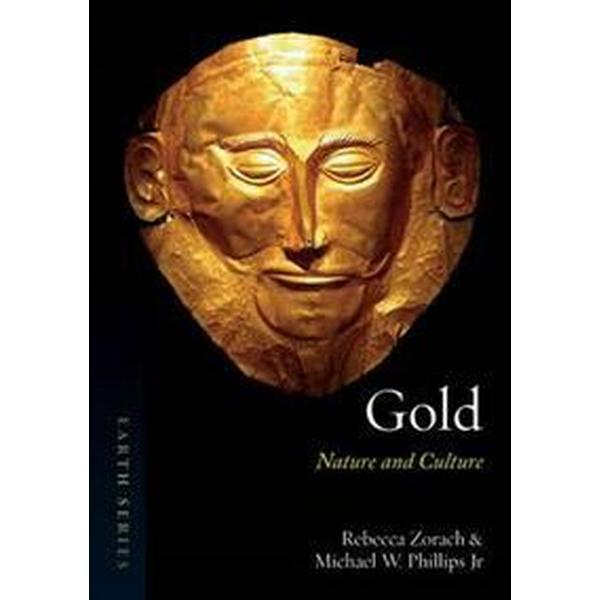 Gold: Nature and Culture (Häftad, 2016)