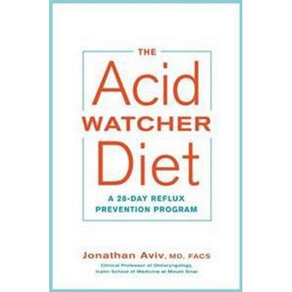 Acid watcher diet - a 28-day reflux prevention and healing programme (Pocket, 2017)