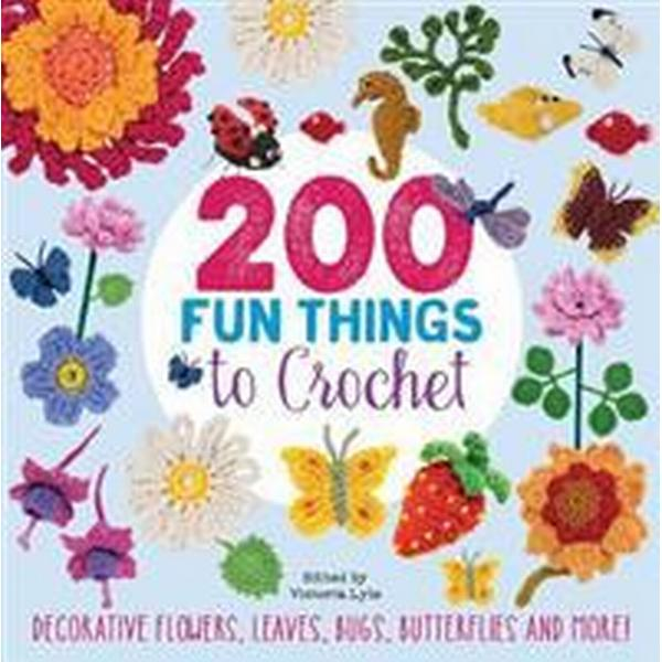200 Fun Things to Crochet (Häftad, 2017)