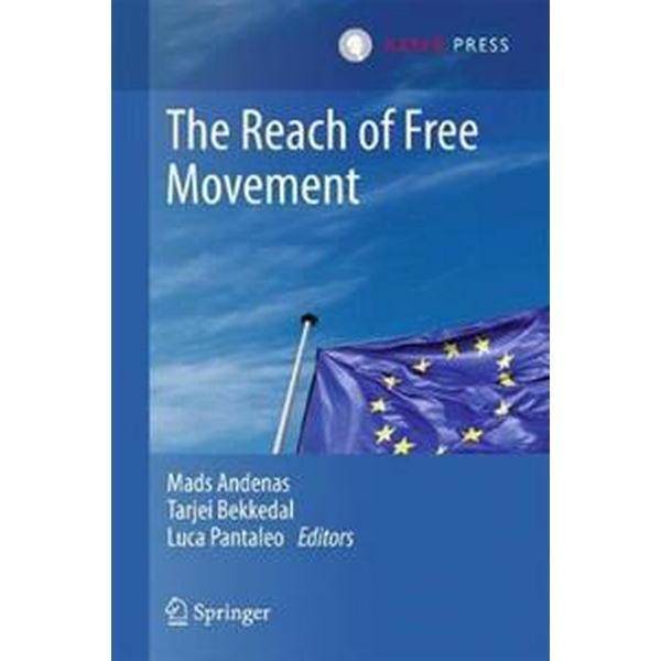 The Reach of Free Movement (Inbunden, 2017)