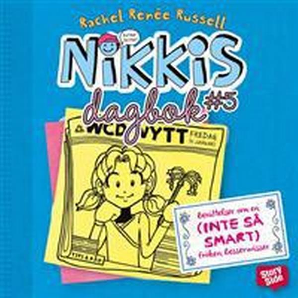 Nikkis dagbok #5: berättelser om en (INTE SÅ SMART) fröken besserwisser (Ljudbok nedladdning, 2016)