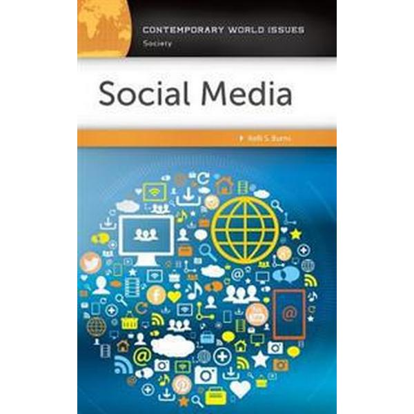 Social Media: A Critical Introduction (Inbunden, 2017)