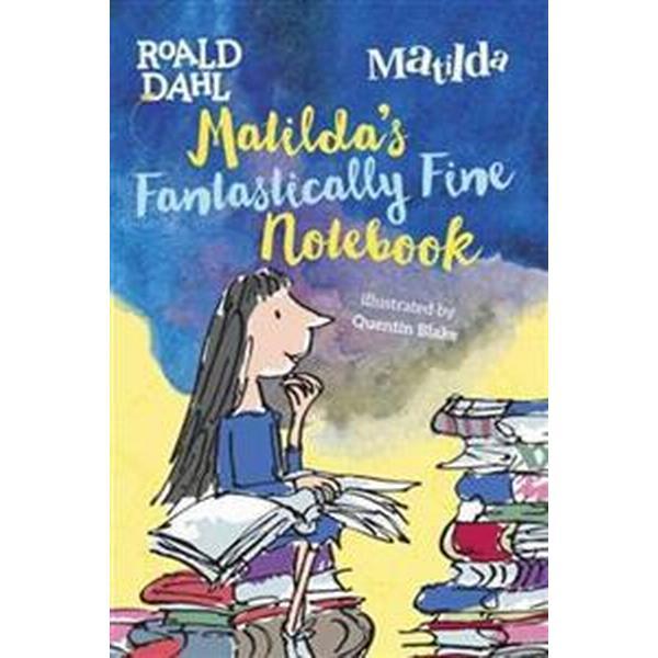 Matilda's Fantastically Fine Notebook (Inbunden, 2017)