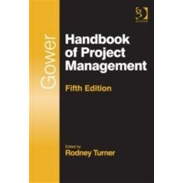 Gower Handbook of Project Management. (Inbunden, 2014)
