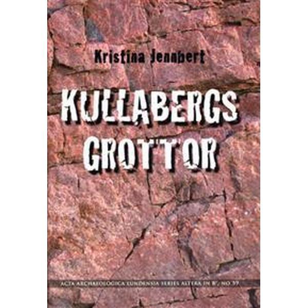 Kullabergs grottor (Inbunden, 2009)