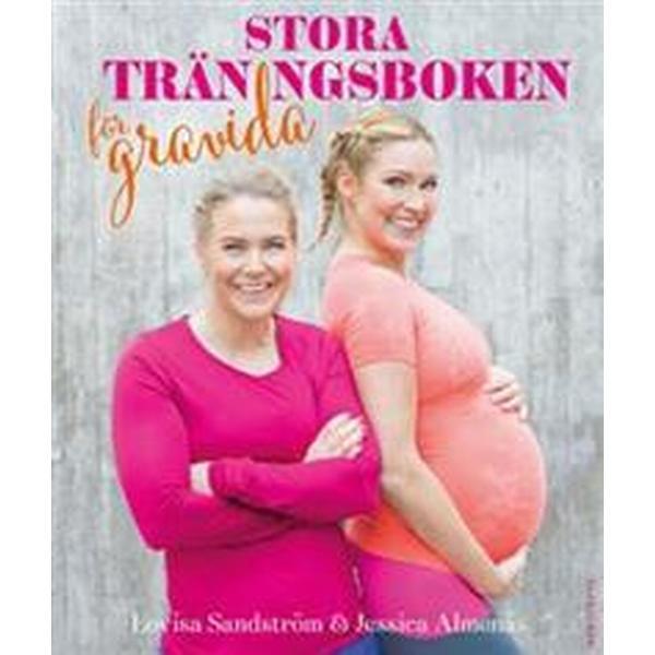 Stora träningsboken för gravida (Inbunden, 2018)