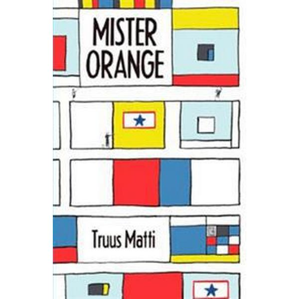 Mister Orange (Inbunden, 2017)