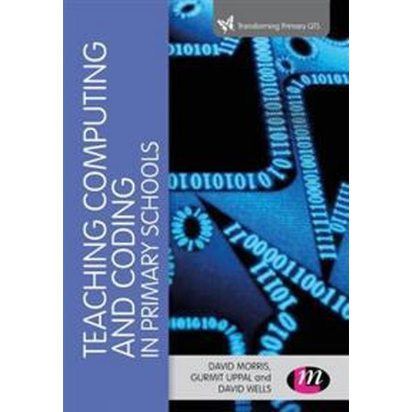 Teaching Computational Thinking and Coding in Primary Schools (Häftad, 2017)
