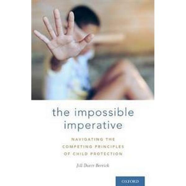 The Impossible Imperative (Inbunden, 2017)