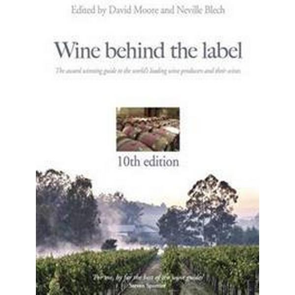 Wine Behind the Label (Inbunden, 2016)