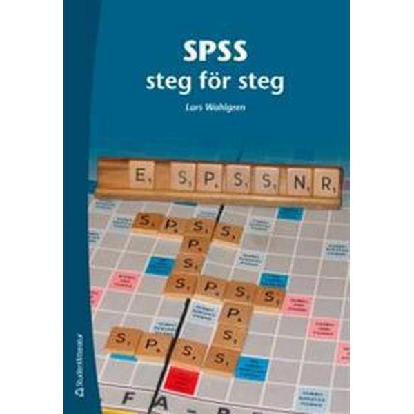SPSS steg för steg (Häftad, 2013)