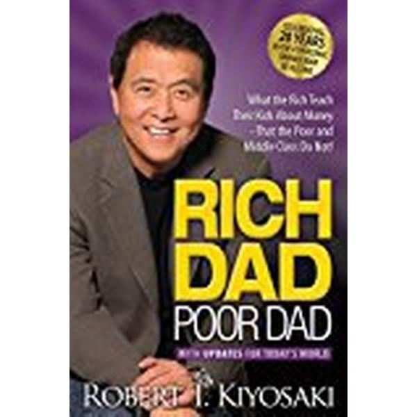 Rich dad poor dad - what the rich teach their kids about money that the poo (Pocket, 2017)