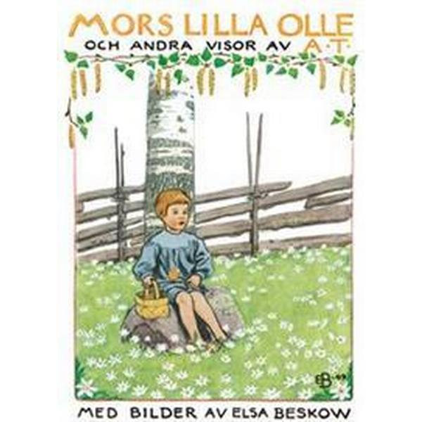 Mors lilla Olle: och andra visor av A.T. (Kartonnage, 2006)