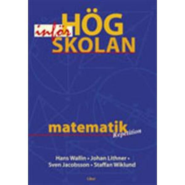 Matematik inför högskolan (Häftad, 1998)