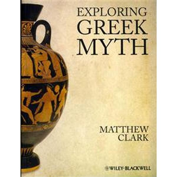 Exploring Greek Myth (Häftad, 2012)