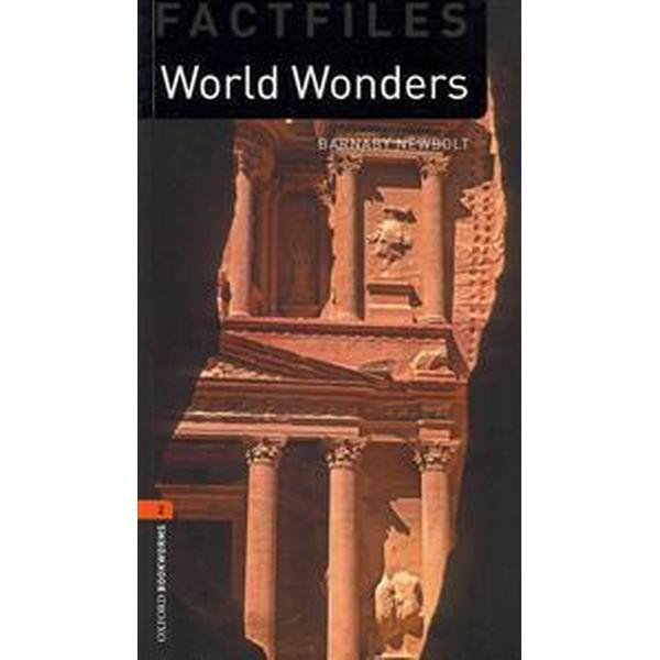 Oxford Bookworms Factfiles: World Wonders: Level 2: 700-Word Vocabulary (Häftad, 2011)