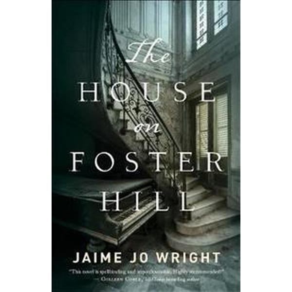 The House on Foster Hill (Pocket, 2017)