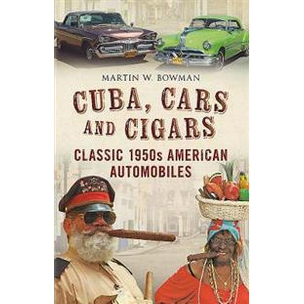Cuba cars and cigars - classic 1950s american automobiles (Pocket, 2017)