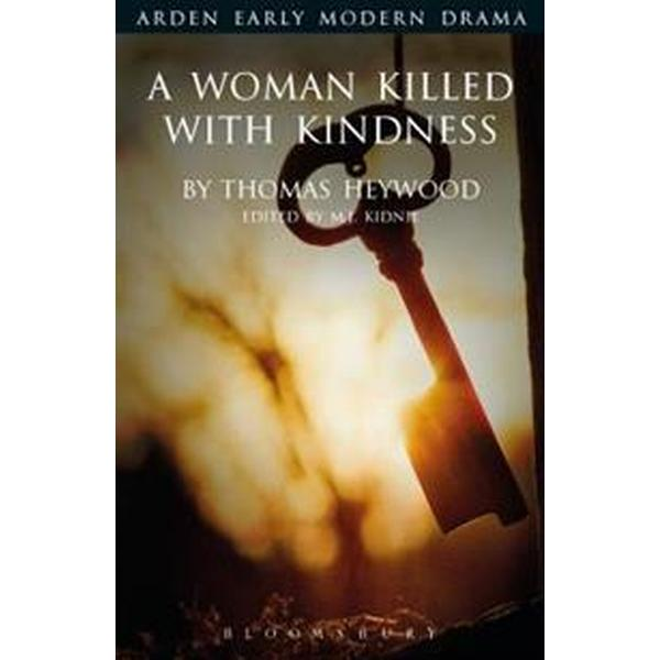 A Woman Killed With Kindness (Pocket, 2017)