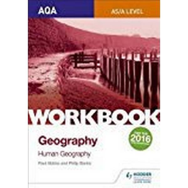 AQA AS/A-Level Geography Workbook 2: Human Geography