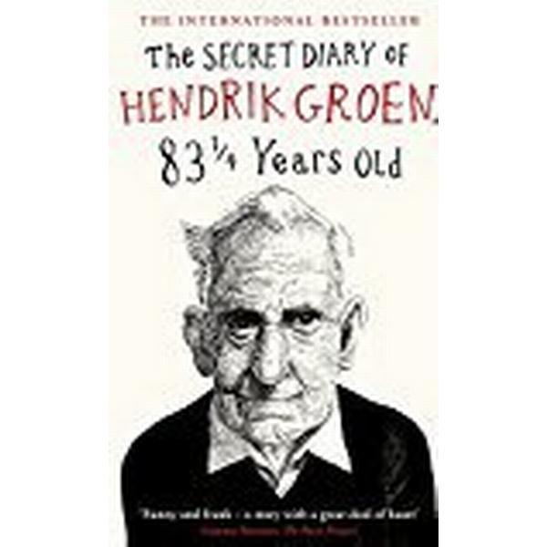 The Secret Diary of Hendrik Groen, 831/4 Years Old (Häftad, 2017)