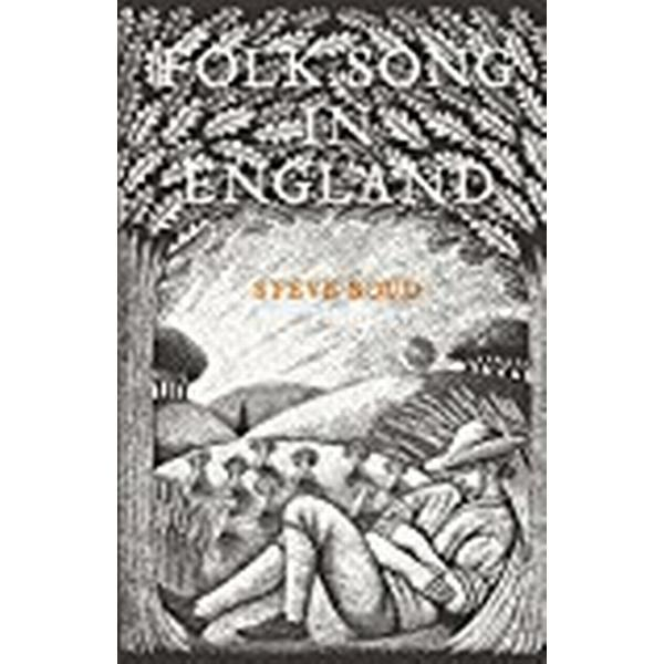 Folk Song in England (Inbunden, 2017)
