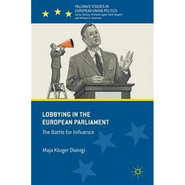 Lobbying in the European Parliament (Inbunden, 2016)