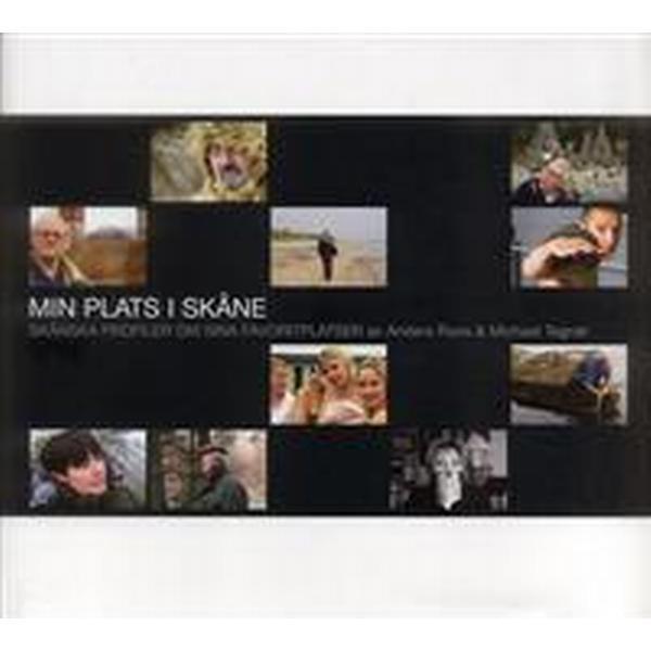 Min plats i Skåne: Skånska profiler om sina favoritplatser (Inbunden, 2006)