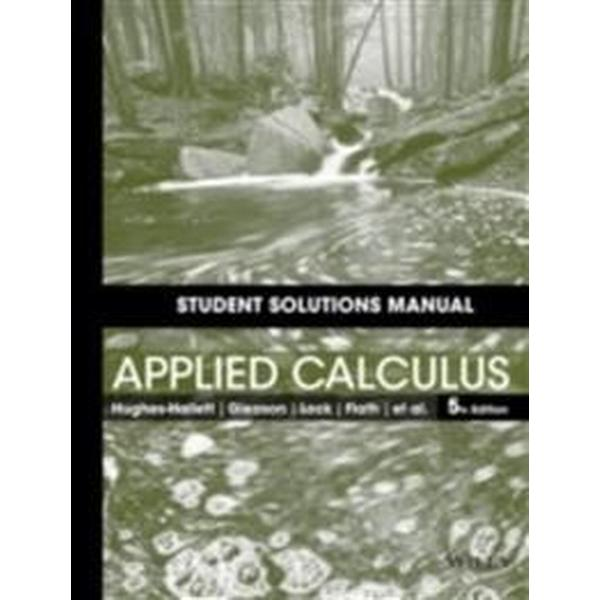 Student Solutions Manual to Accompany Applied Calculus, 5e (Häftad, 2013)