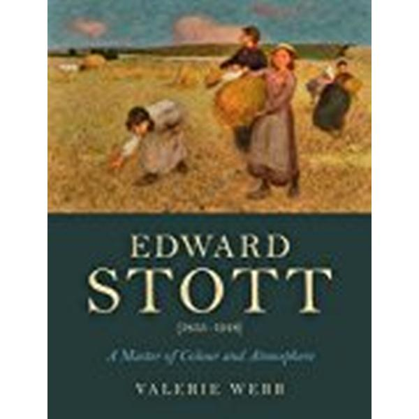 Edward Stott (1855-1918): A Master of Colour and Atmosphere