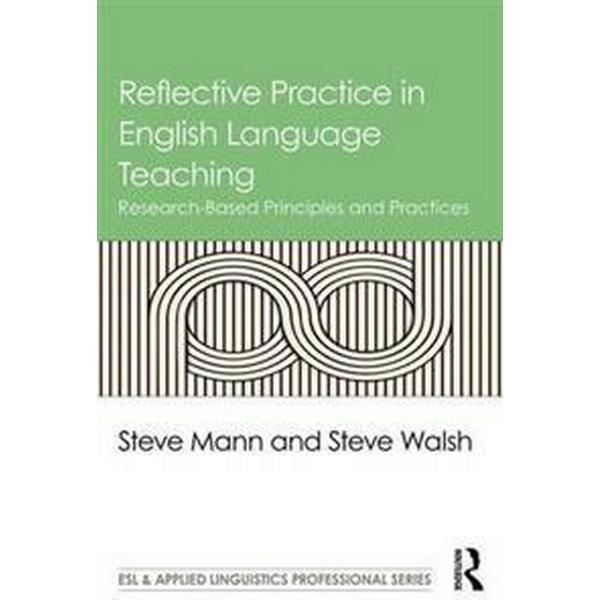 Reflective Practice in English Language Teaching (Pocket, 2017)