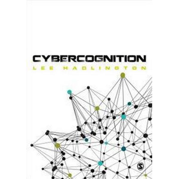 Cybercognition: Brain, Behaviour and the Digital World (Häftad, 2017)