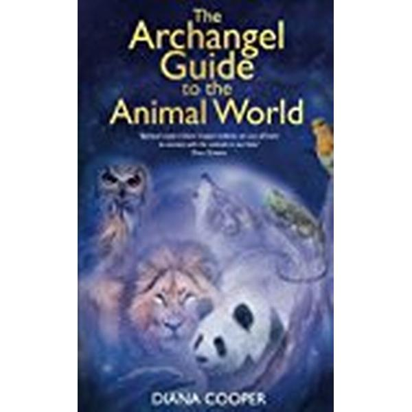 The Archangel Guide to the Animal World (Häftad, 2017)